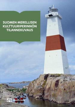 Suomen merellisen kulttuuriperinnön tilannekuvaus